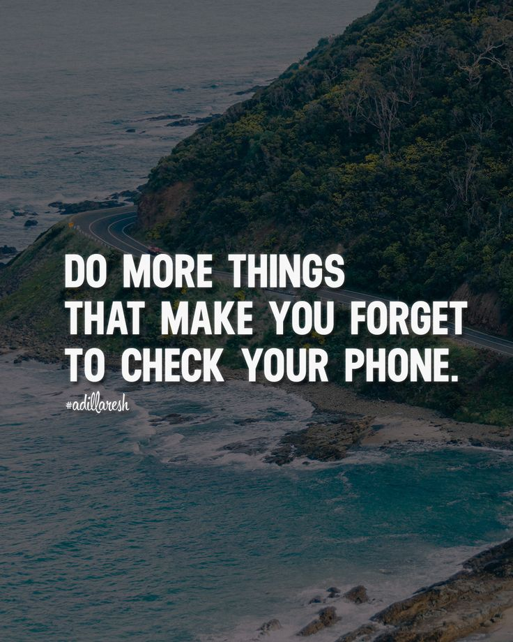 Do more things that make you forget to check your phone. ➡️ like, share & follow @adillaresh for more! Enjoy the goods we curated for you smarturl.it/freshtch #adillaresh #quotes #quote #success #motivation #inspiration #quoteoftheday #saying #proverb #wisdom #thoughts #motivatingquotes #lifequotes #life