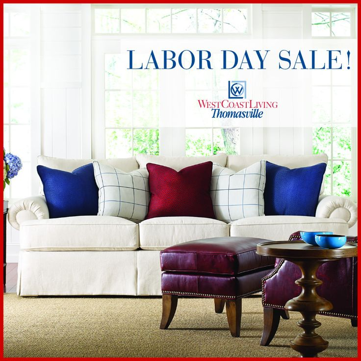 Take Advantage Of Huge Savings Up To 50% Off During Our Store Wide Labor  Day Sale! Create Your Dream Home With Savings On Top Fine Furniture Brands,  ...