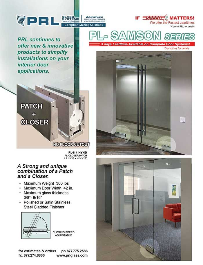 The Ever Growing Popularity Of Our Samson Hydraulic Door Patch Closer Has  Been Great Hit For Use On PRL Frameless Glass Doors.