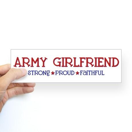 proud army girlfriend car sticker | ... Army Bumper Stickers Strong, Proud, Faithful - Army Girlfriend