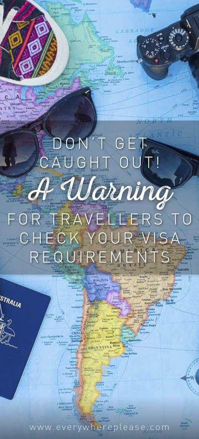 Travel Warning | Travel Visas | Travel hints and tips | Visa requirements