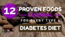 12 Proven Foods Essential For Every Type 2 Diabetes Diet #whatcausesdiabetes