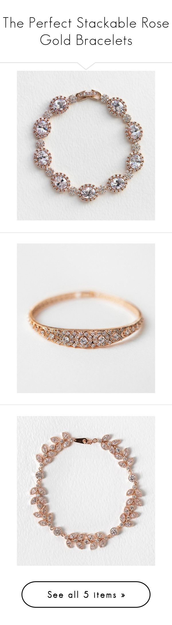 The Perfect Stackable Rose Gold Bracelets by Amy O. Bridal on Polyvore featuring vintage inspired bracelets for the one of a kind bride. These classic and timeless bracelets are perfect to pair with any rose gold wedding jewelry set. Let these jewels adorn your wrist while dazzling and sparkling with beautiful unforgettable Cubic Zirconia crystals.