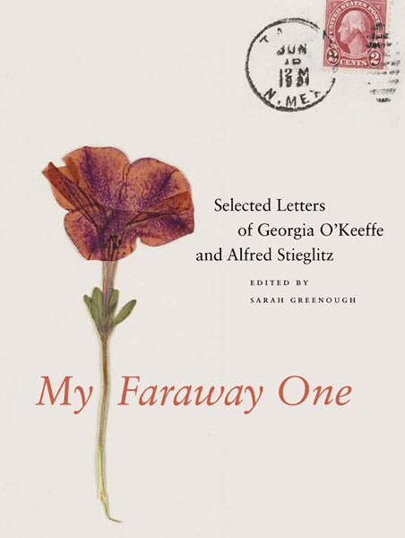 My Faraway One: Selection of Georgia O'Keeffe and Alfred Stieglitz letters. Also links to other 'Letters of Greats' including Hemingway, Sendak and others