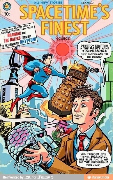 Doctor Who and Superman, why has no one thought of this before?!?! Seriously!