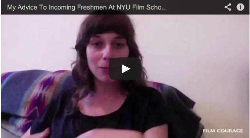 My Advice To Incoming Freshmen At NYU Film School by Gabrielle Demeestere via www.FilmCourage.com.  More videos at:  http://www.youtube.com/user/filmcourage