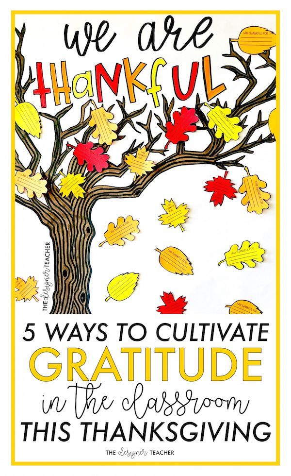 Learn five ways to cultivate gratitude in the classroom this Thanksgiving, including an anchor chart, reflection journal, and teacher tee!