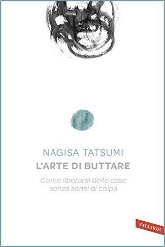 L'arte di buttare | Nagisa Tatsumi