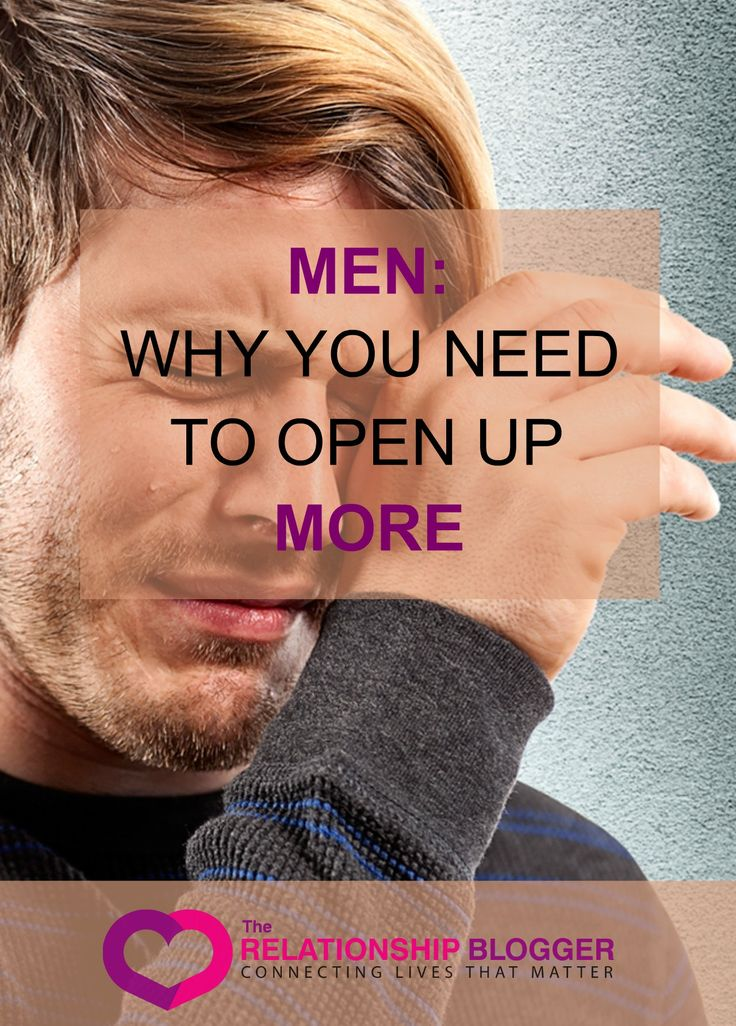 Men: why you need to open up more