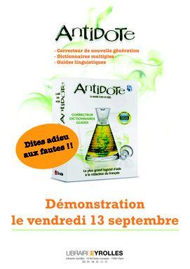 La Librairie Eyrolles vous propose une démonstration du logiciel Antidote le vendredi 13 septembre. Assistez à des ateliers entre 11h et 13h et entre 14h et 18h. Profitez de 15% de réduction sur les articles Mysoft à cette occasion.