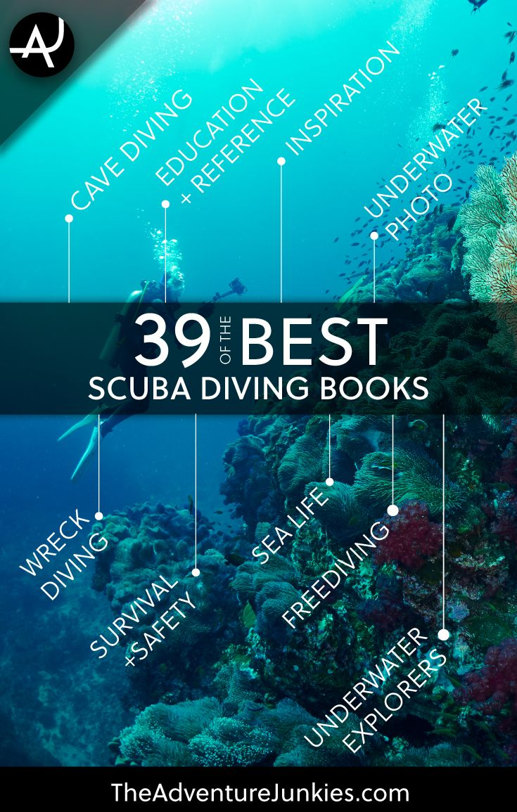 39 Of The Best Scuba Diving Books Of All Time – Scuba Diving Tips for Beginners – Scuba Diving Articles for Learning and Training via @theadventurejunkies