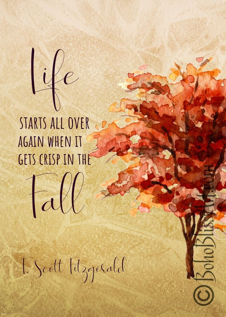 F Scott Fitzgerald Quote Life Starts All Over Again When It Gets Crisp In The Fall Autumn Quote Wall Art Fall Watercolor Art Print Autumn Quotes Wall Art Quotes