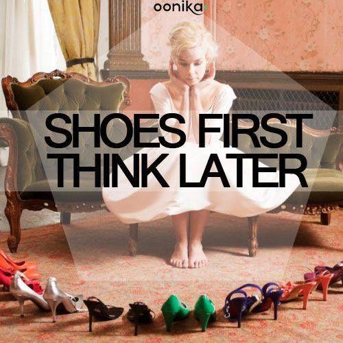 prima le scarpe.. poi pensa