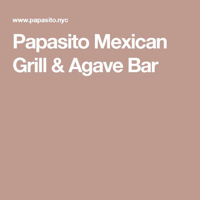 Papasito Mexican Grill & Agave Bar
