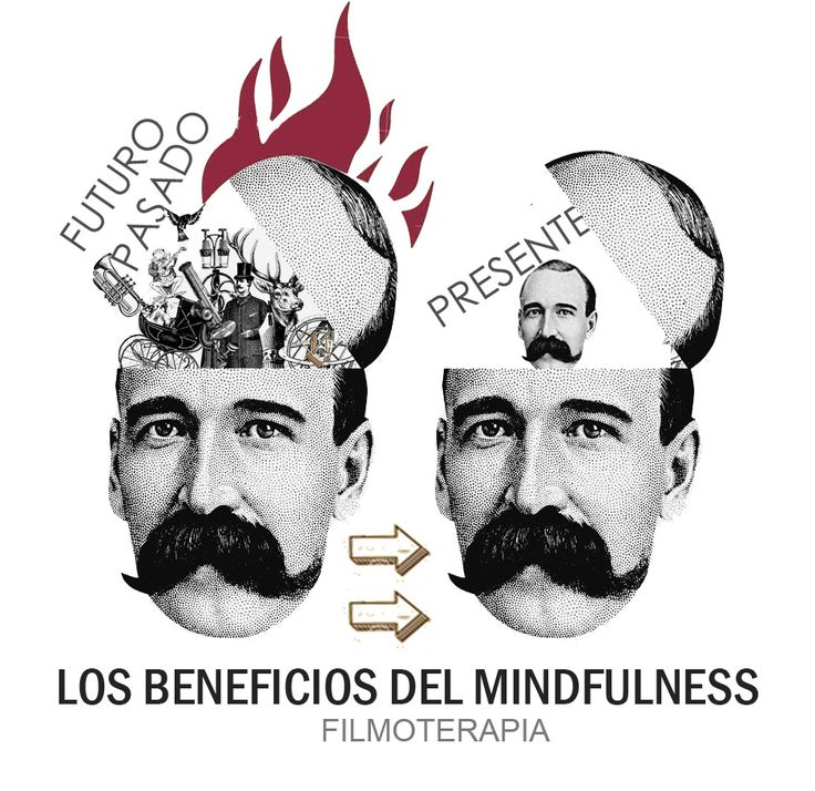 21 beneficios (muy científicos) del mindfulness - FILMOTERAPIA