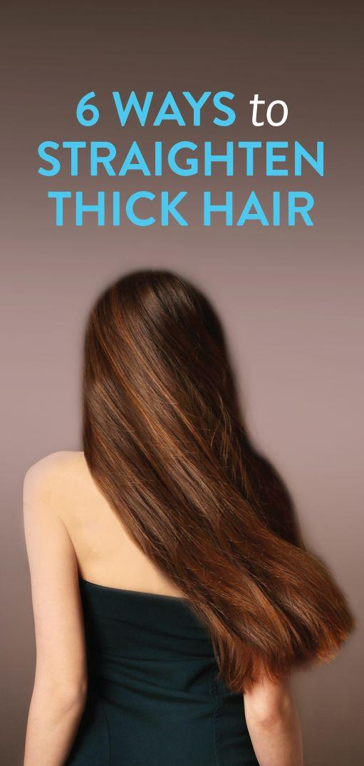 6 ways to straighten thick hair