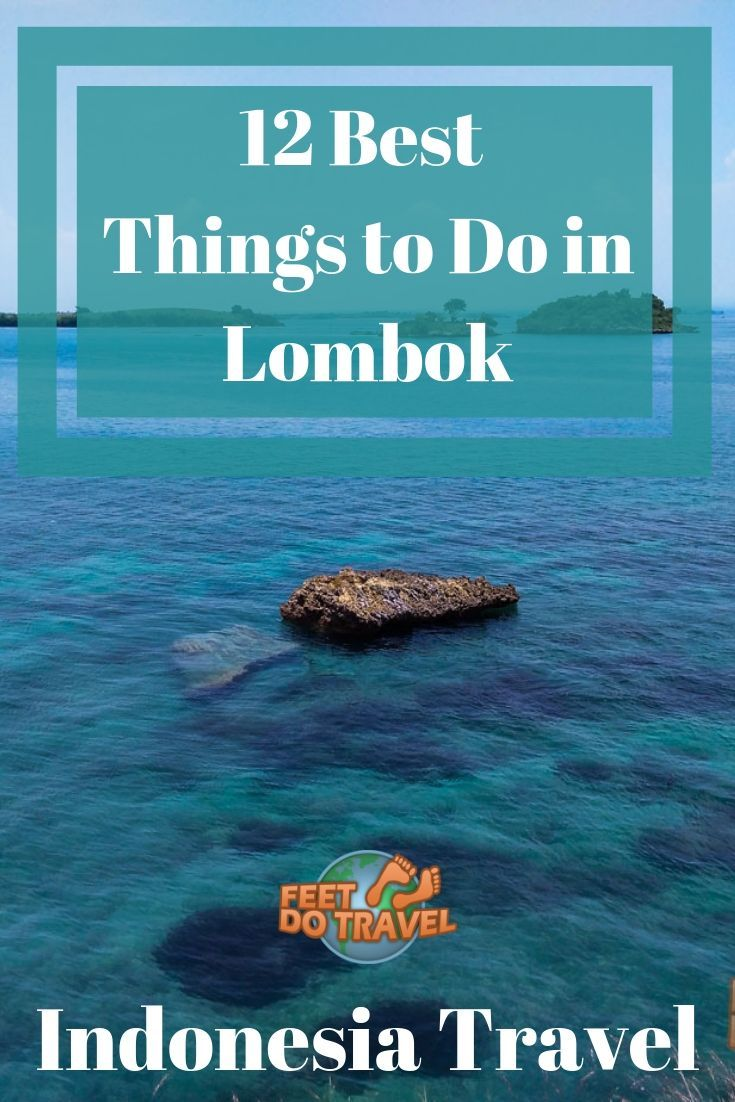 12 Best Things To Do In Lombok Indonesia Lombok Indonesia