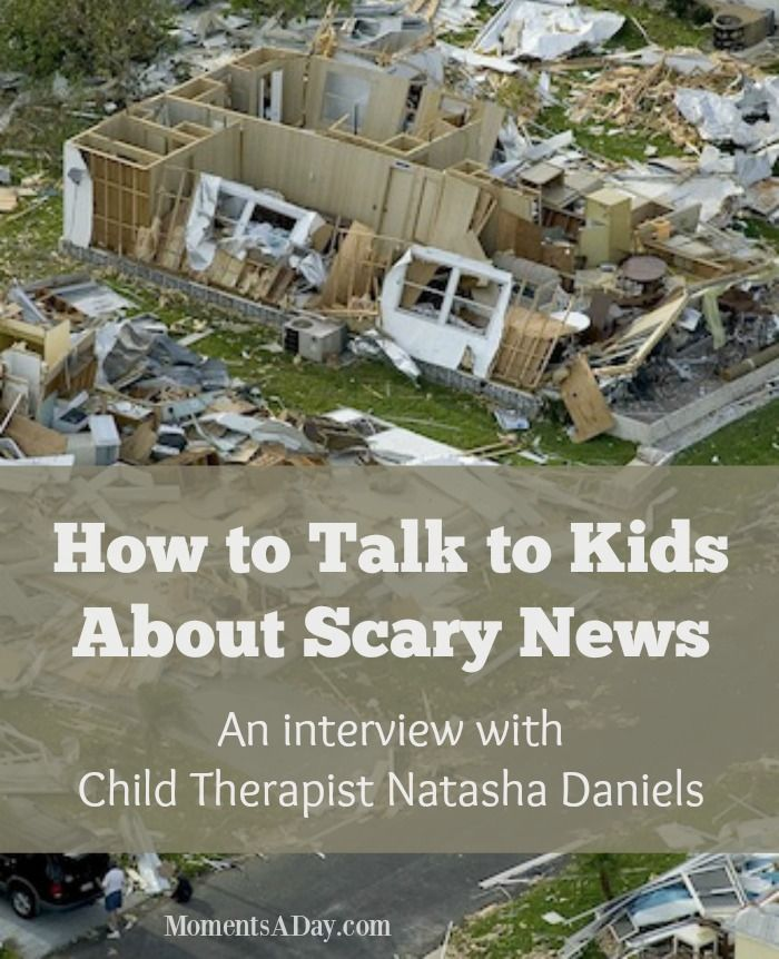 Learn How to Talk to Kids About Scary News from Child Therapist Natasha Daniels