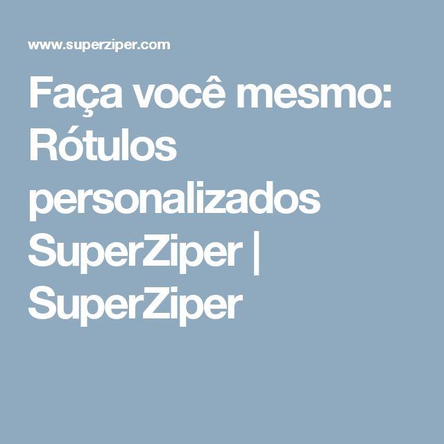 Faça você mesmo: Rótulos personalizados SuperZiper | SuperZiper