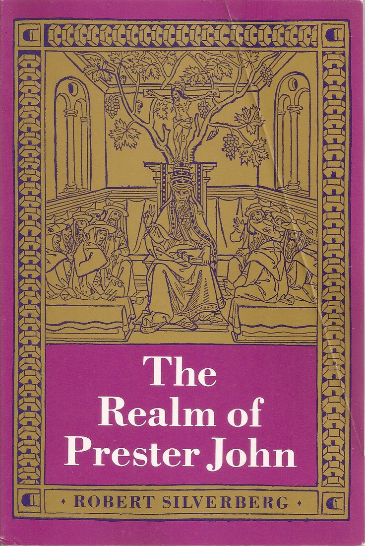 The Realm Of Prester John  Robert Silverberg