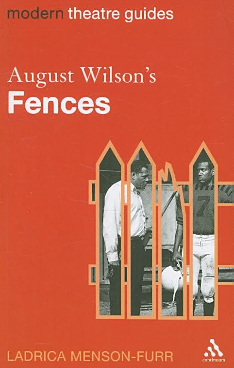 critical essays on fences by august wilson Literary criticism of the drama fences by august wilson.