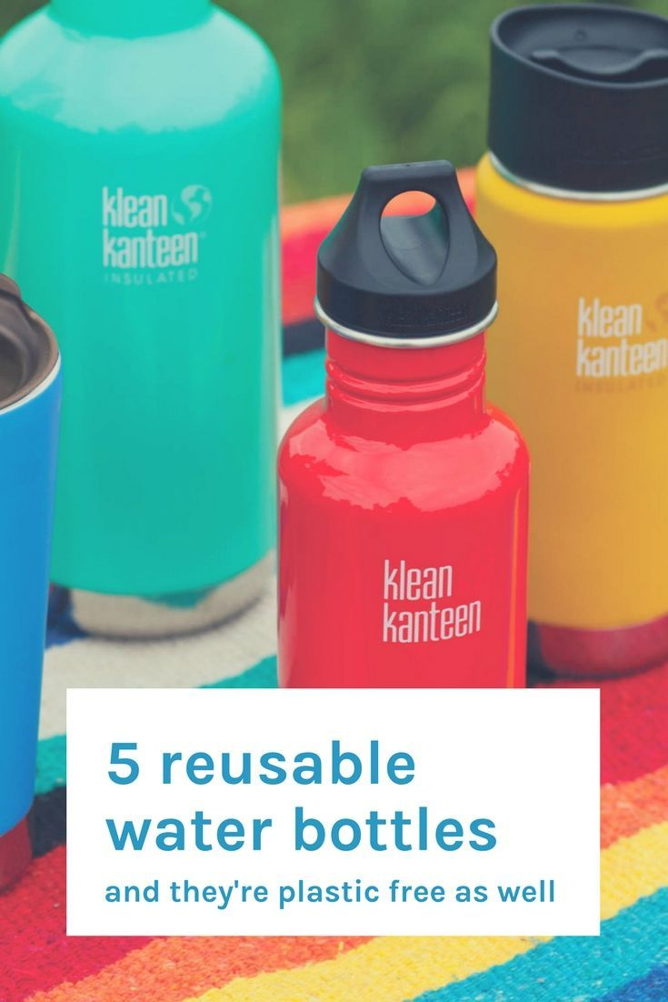 These are the 5 most reliable, reusable, plastic free water bottles we'd take anywhere and everywhere.