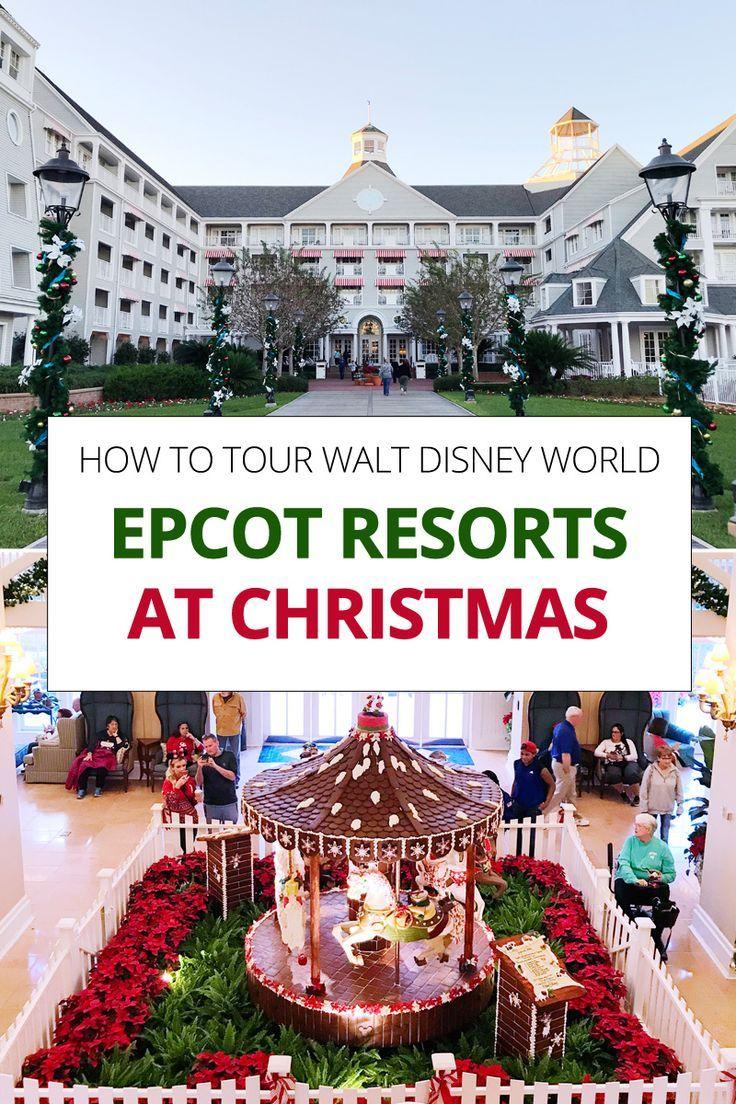 How To Tour Epcot Resorts At Christmas Disney World Christmas