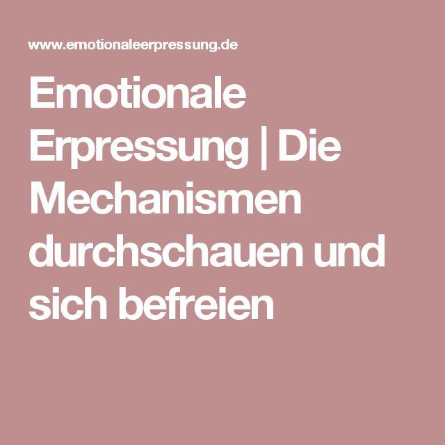 Emotionale Erpressung | Die Mechanismen durchschauen und sich befreien