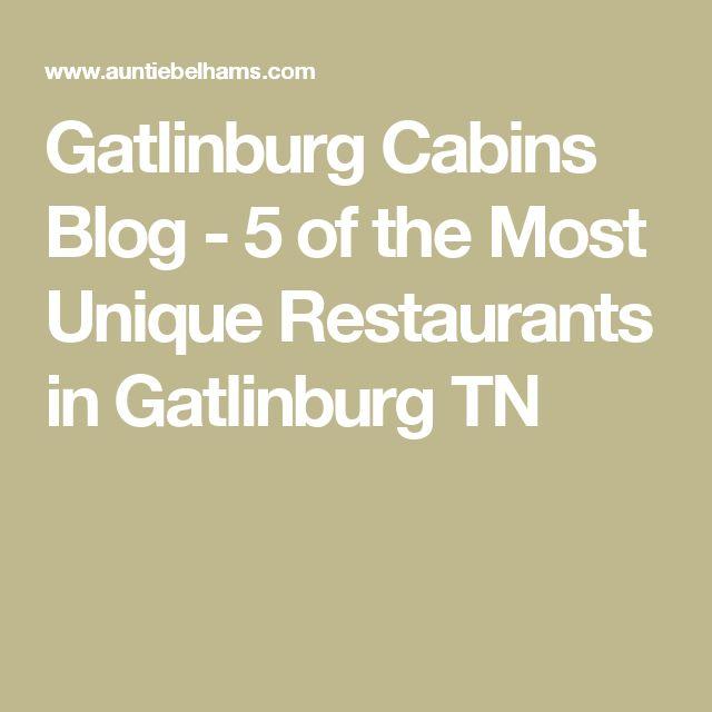 Gatlinburg Cabins Blog - 5 of the Most Unique Restaurants in Gatlinburg TN