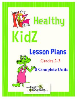 Health Lesson Unit - Lesson Plans for the grades 2-3 classroom.These complete unit/lessons provide students with an introduction to healthy habits. Students will use the activities to learn different healthy habits from good dental  hygiene to being kind to others.