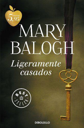 Ligeramente casados by Mary Balogh