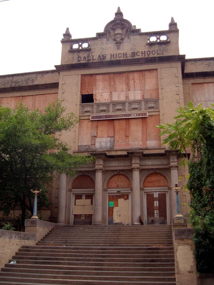 historic dallas texas buildings | abandoned Dallas high school built 1907 located Downtown Dallas