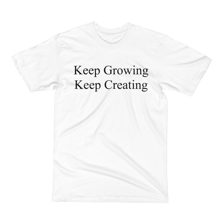 """Ewen's Store - """"Keep Growing Keep Creating"""" Men's White T-Shirt with Website on the back"""