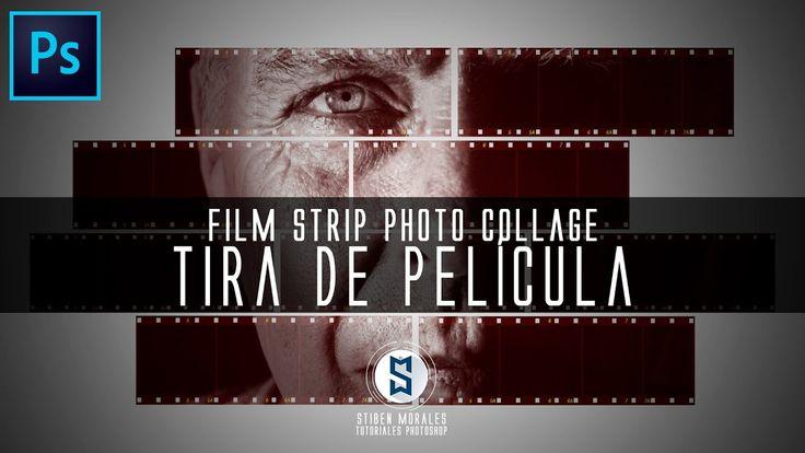 Como hacer un Film Strip Photo Collage Tira de pelicula con Photoshop - ...