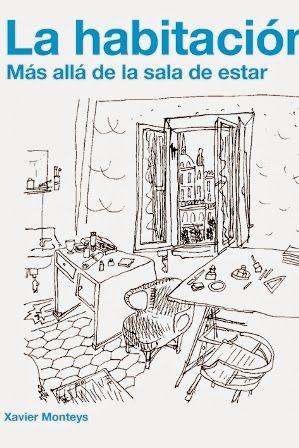 La habitación : más allá de la sala de estar / Xavier Monteys Gustavo Gili, Barcelona : 2014 151 p. : il. ISBN 9788425227394 Arquitectura -- Teoría. Arquitectura doméstica. Decoración interior.