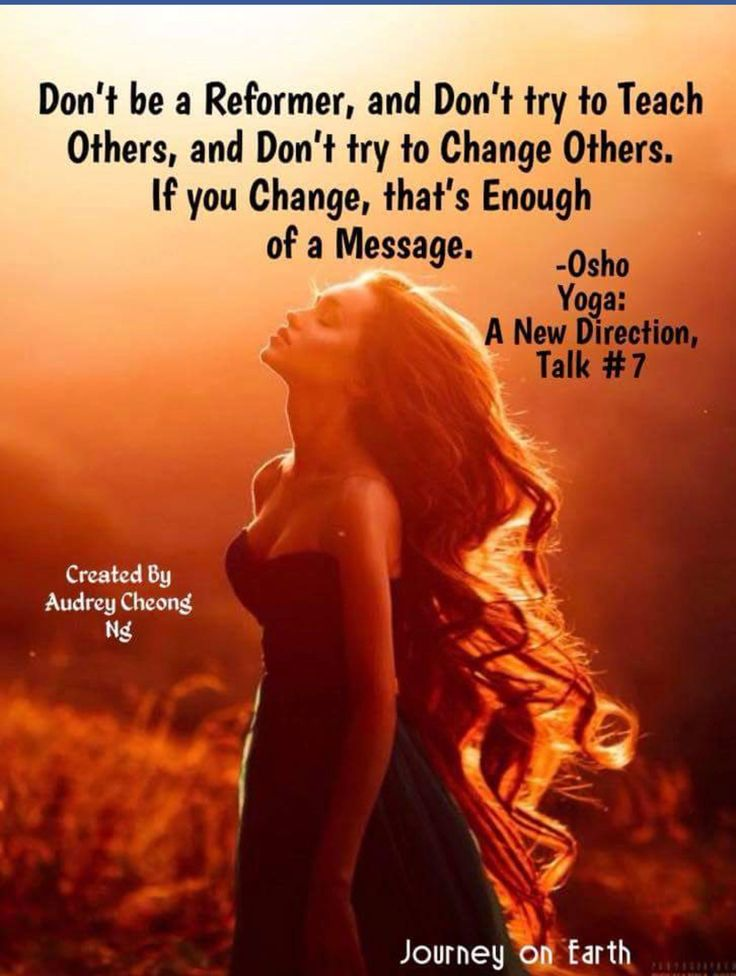 YOU changing is the lesson for others
