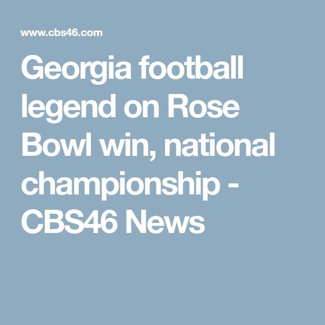 Georgia football legend on Rose Bowl win, national championship - CBS46 News
