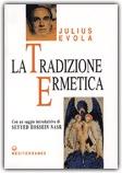 La tradizione ermetica di Julius Evola http://www.macrolibrarsi.it/libri/__tradizione_ermetica.php?pn=166