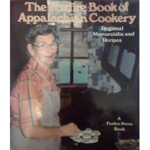 The Foxfire Book of Appalachian Cookery (Paperback)  http://skyyvodkaflavors.com/amazonimage.php?p=0525481087  0525481087