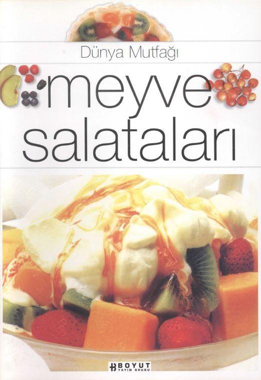 Dünya Mutfağı - Meyve Salataları