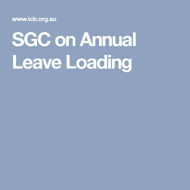 SGC on Annual Leave Loading