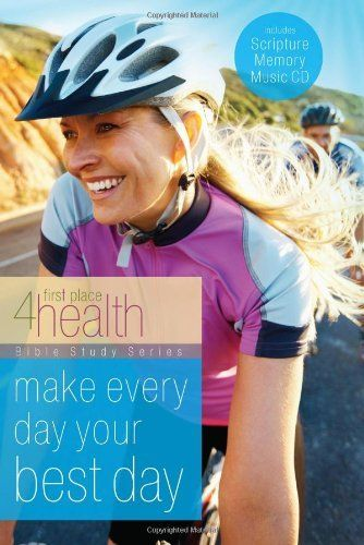 Make Every Day Your Best Day (First Place 4 Health) by First Place 4 Health. Save 32 Off!. $13.59. Publication: July 11, 2012. Publisher: Gospel Light; Pap/Com edition (July 11, 2012). Series - First Place 4 Health. Author: First Place 4 Health
