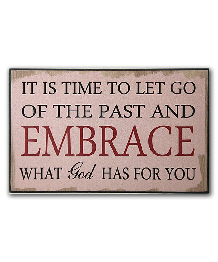 Look at this #zulilyfind! 'Let Go of the Past' Wall Art by African American Expressions #zulilyfinds