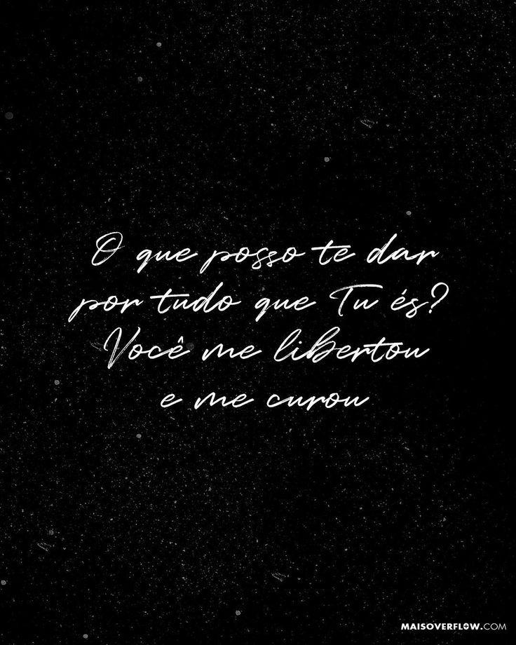 """""""O que posso te dar por tudo que tu és? Você me libertou e me curou"""" - @jason_lee_jones () maisoverflow.com  X"""