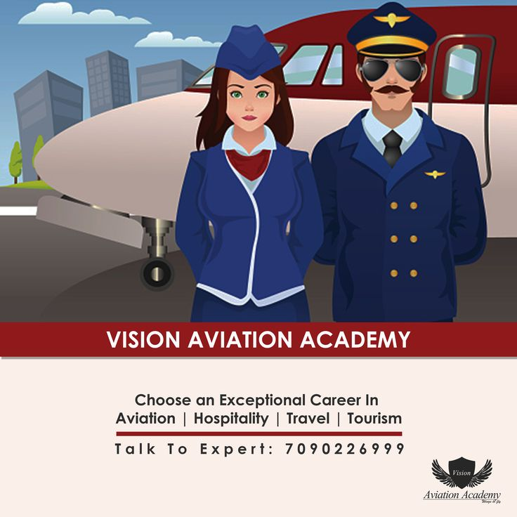 Vision Aviation Academy - Choose an Exceptional Career In  Aviation | Hospitality | Travel | Tourism  Talk To Expert: 7090226999  #Airline #Airport #Hotel #Travel #Tourism #AirHostess #Aviation #CabinCrew #FlightAttendant
