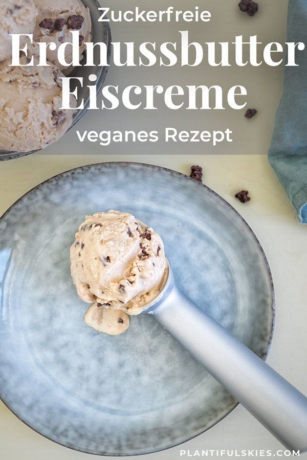 | Zuckerfrei | Erdnussbutter Eis mit Chocolate Chips