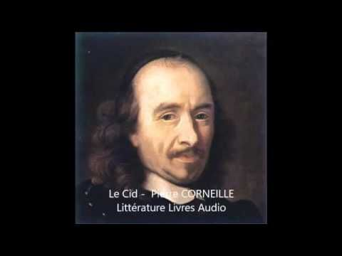 Pierre CORNEILLE - Le Cid -  Théâtre audio - YouTube