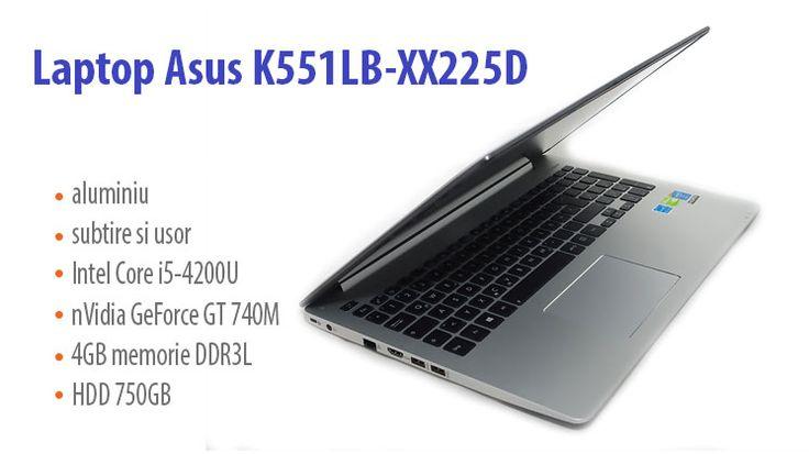 Laptop Asus K551LB-XX225D – mai elegant, mai performant, mai bun http://wp.me/p3boNm-V6