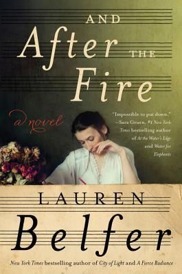 And+After+the+Fire:+A+Novel
