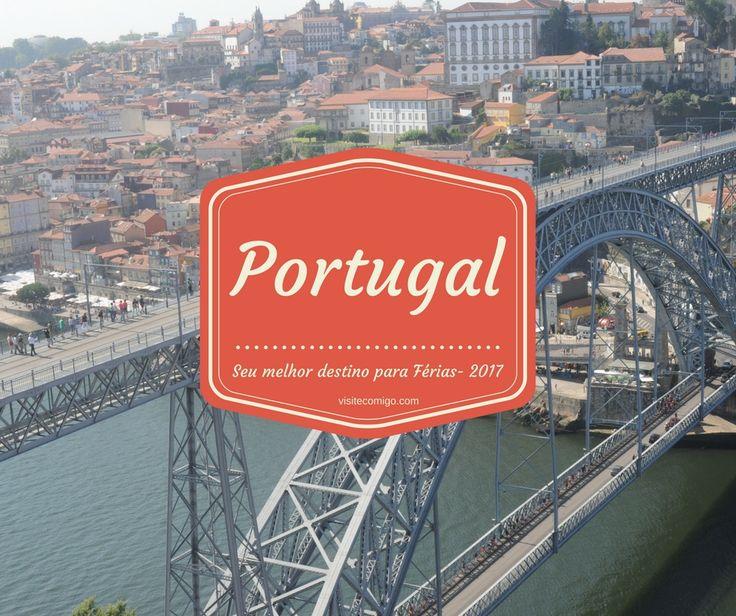 Vem Visitar Portugal Comigo, o melhor destino e o mais económico para viajar em 2017.  http://visitcomigo.leadlovers.com/visitecomigo/portomelhorvalor